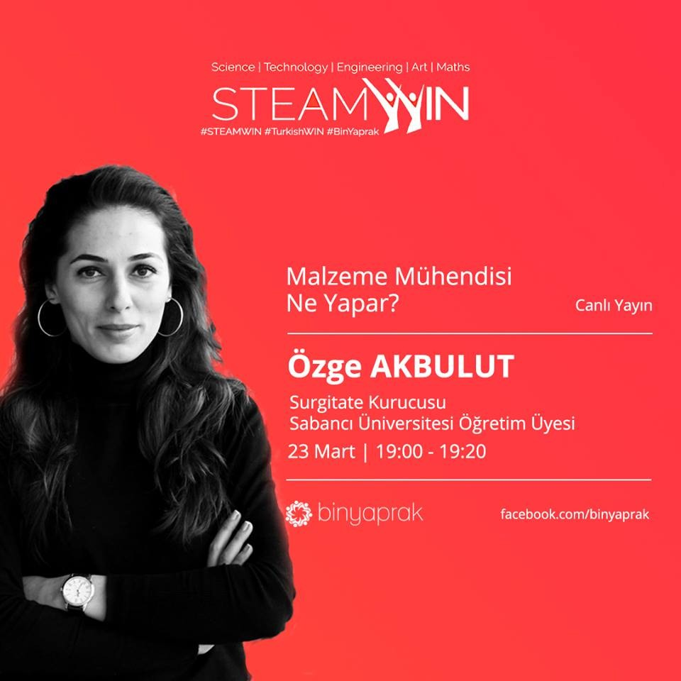STEAMWIN Online Event: Özge Akbulut, Assistant Professor at Sabanci University, Founder of Surgitate