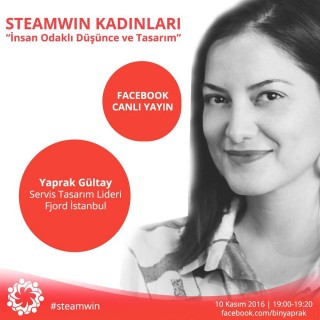 STEAMWIN Online Event: Yaprak Gültay; Service Design Lead at Fjord
